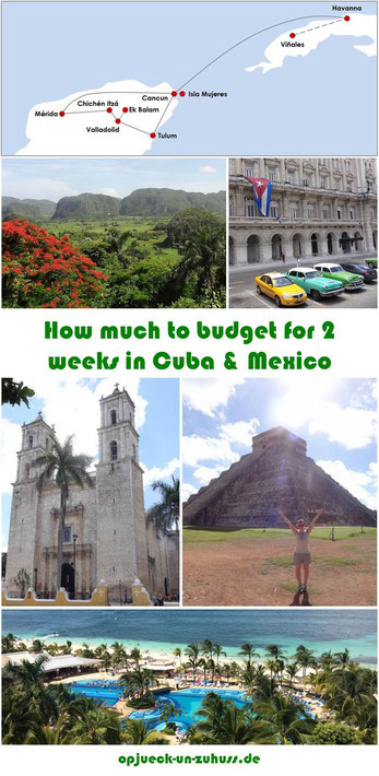 How much to Budget for 2 Weeks in Cuba and Mexico (Yucatán)?