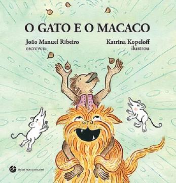 livro infantil - O Gato e o Macaco deJoão Manuel Ribeiro