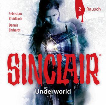 CD-Cover SINCLAIR Underworld - 2 - Rausch