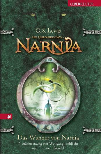 C.S.Lewis: Das Wunder von Narnia, Ueberreuter Verlag.