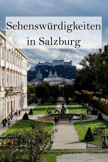 Salzburg in Österreich: Die besten Sehenswürdigkeiten für einen Städtetrip. Mit Schlechtwetter-Plan.