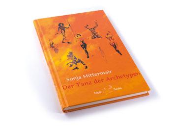 Der Tanz der Archetypen Buch Mittermair
