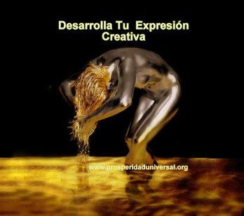 SUGERENCIAS PARA DESARROLLA TU EXPRESIÓN CREATIVA - PROSPERIDAD UNIVERSAL