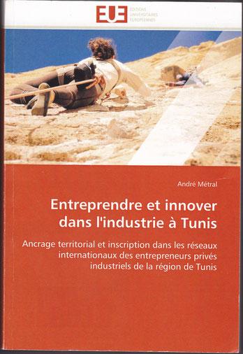 Entreprendre et innover dans l'industrie à Tunis