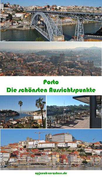 Porto - beste Aussichtspunkte / schönste Aussicht in Porto
