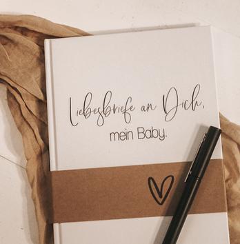 Liebesbriefe an Dich, mein Baby - Babytagebuch & Erinnerungen für die Geburtstage