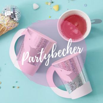 Partybecher für Kindergeburtstag, JGA und Babyparty