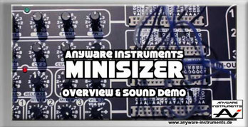 MINISIZER Modular Synthesizer Overview & Sound Demo