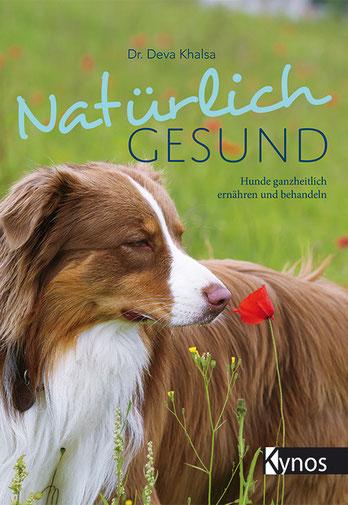 Cover zu Natürlich Gesund - Hunde ganzheitlich ernähren und behandeln