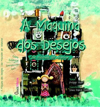 Kinderbuch von Oxalá auf Portugiesisch - a maquina dos desejos