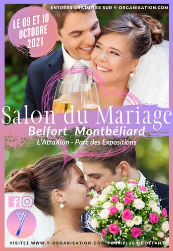 Salon du Mariage de Belfort - Montbéliard 09 et 10 Octobre 2021