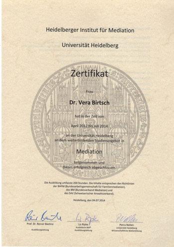 """Zertifikat """"Mediation"""" für Dr. Vera Birtsch, Heidelberger Institut für Mediation, Universität Heidelberg,"""