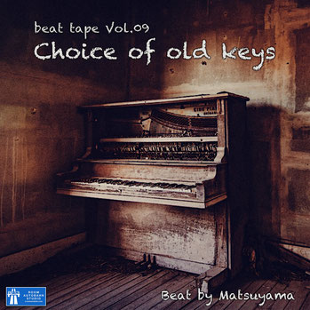 Choice of old keys / beat tape Vol.09 - beat by Matsuyama