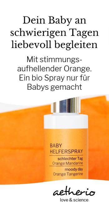 Dein #Baby an schwierigen Tagen natürlich begleiten, mit der entspannenden Wirkung von Mandarine und Orange. Ein Spray nur für Babys gemacht, mit love & science. aetherio.de #mama #natürlich #hebamme