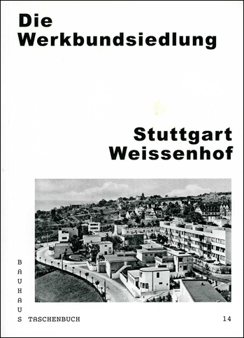 Ralph Fischer Publikationen Die Werkbundsiedlung Stuttgart Weissenhof