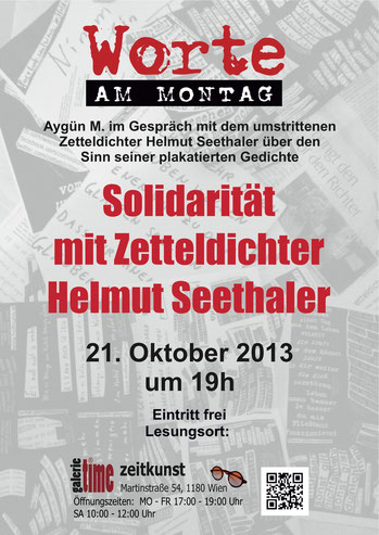 Worte am Montag Aygün M. Helmut Seethaler Wiener Zetteldichter Galerie Time Günther W Wachtl Solidarität mit Zetteldichter Helmut Seethaler Pflückgedichte Diskussion
