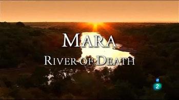 Mara, il fiume della morte