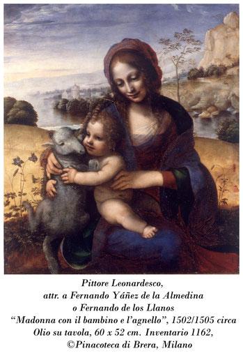 """Pittore Leonardesco, attr. Fernando Yanez de Almedina o Fernando de los Llanos_""""Madonna con il bambino e l'agnellino"""", Pinacoteca di Brera, Milano"""
