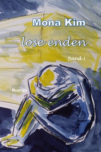 Mona Kim, Lose Enden Band 1, Roman