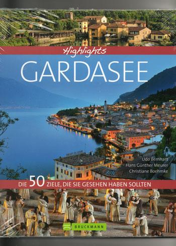 Gardasee - 50 Ziele, die sich zu besuchen lohnt (mit Co-Autorin Boehmke und dem Fotografen Bernhart)