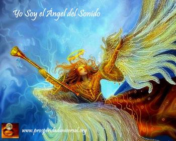ángeles de luz divina - Yo soy el Ángel  del Sonido - PROSPERIDAD  UNIVERSAL- www.prosperidaduniversal.org