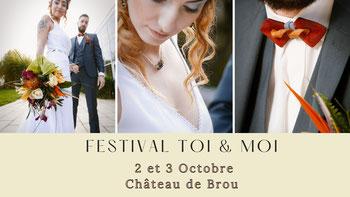 Festival du Mariage Toi & Moi 10 et 11 Avril 2021