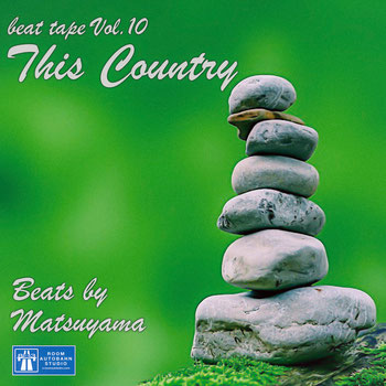 This Country / beat tape Vol.10 - Beat by Matsuyama