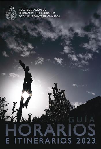Programa y Procesiones de la Semana Santa de Granada