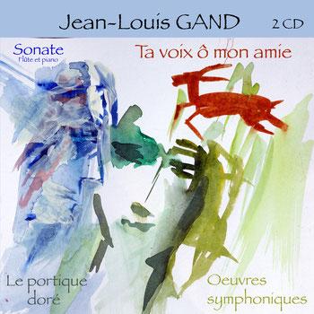 """Jean_Louis GAND """"Ta voix ô mon amie"""""""