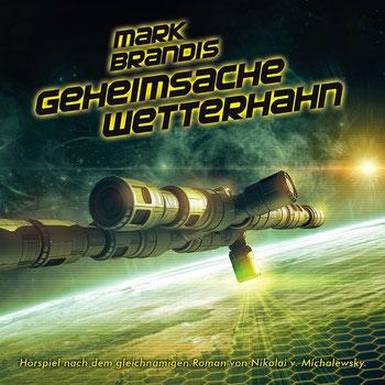 CD-Cover Mark Brandis 31 – Geheimsache Wetterhahn