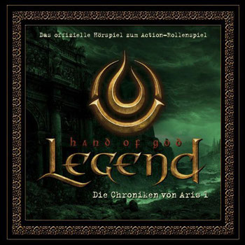 CD-Cover LEGEND – HAND OF GOD Die Chroniken von Aris 1