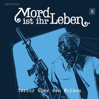 Cover Mord ist ihr Leben - Terror über den Wolken
