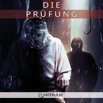 CD-Cover Die Prüfung - Teil 1 - Vaterliebe