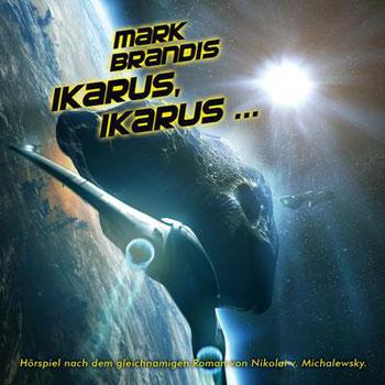 CD-Cover Mark Brandis 26 – Ikarus, Ikarus…