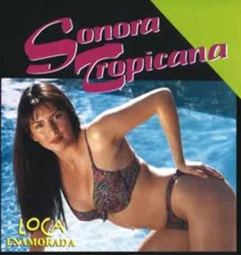 Sonora Tropicana – Loca Enamorada