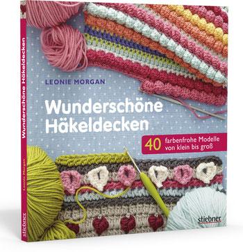 Wunderschöne Häkeldecken - 40 farbenfrohe Modelle von klein bis groß ...