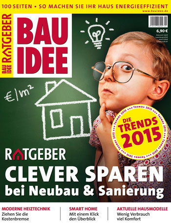 """Der brandneue BAUIDEE-Ratgeber umfasst 100 Seiten prall gefüllt mit allen wichtigen Informationen rund um das Thema """"Clever sparen bei Neubau & Sanierung""""."""