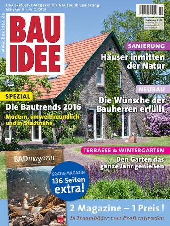 BAUIDEE Ausgabe für März/April 02_2016 ist ab sofort im Handel erhältlich. Oder Sie bestellen bequem online unter shop.bauidee.de.