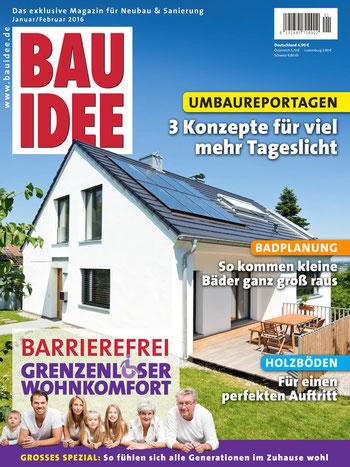 BAUIDEE Ausgabe für Januar/Februar 2016 ist ab sofort im Handel erhältlich. Oder Sie bestellen bequem online unter shop.bauidee.de.