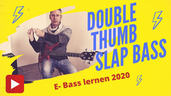 E Bass lernen: Double Thumb Bass Tutorial