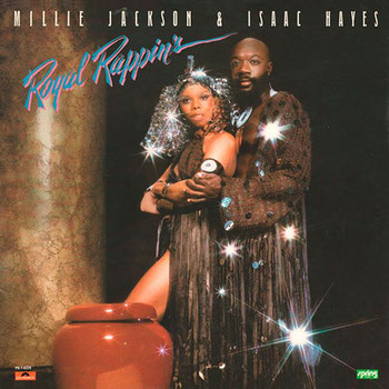 Isaac Hayes - 1979 / Royal Rappin's (with Millie Jackson)