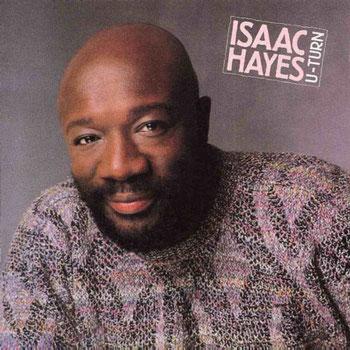 Isaac Hayes - 1986 / U-Turn
