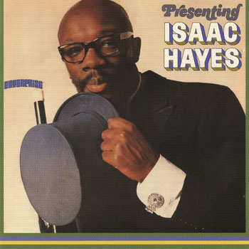 the Funky Soul story - Isaac Hayes - 1967 / Presenting Isaac Hayes