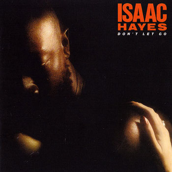 Isaac Hayes - 1979 / Don't Let Go