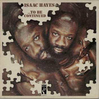 Isaac Hayes - 1970 / To be Continued