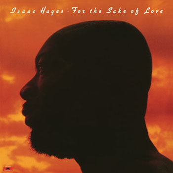 Isaac hayes - 1978 / For The Sake Of Love