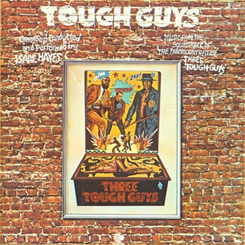 Isaac Hayes - 1974 / Tough Guys