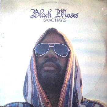 Isaac Hayes - 1971 / Black Moses