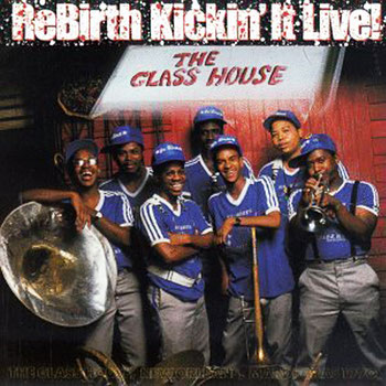 the Funky Soul story - 1991 - Rebirth Brass Band - Kickin' It Live