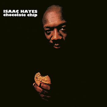 Isaac Hayes - 1975 / Chocolate Chip